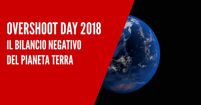 Overshoot day 2018 – il bilancio negativo del pianeta terra